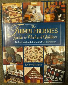 The Thimbleberries Guide For Weekend Quilters - great photos and easy to follow directions.