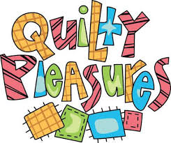 Quilty Pleasures