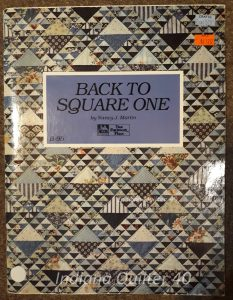 Back to Square One - One of my all time favorite quilt books.  Lots of ideas, photos, and directions.
