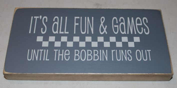 "Wood Sign ""All Fun & Games..."""