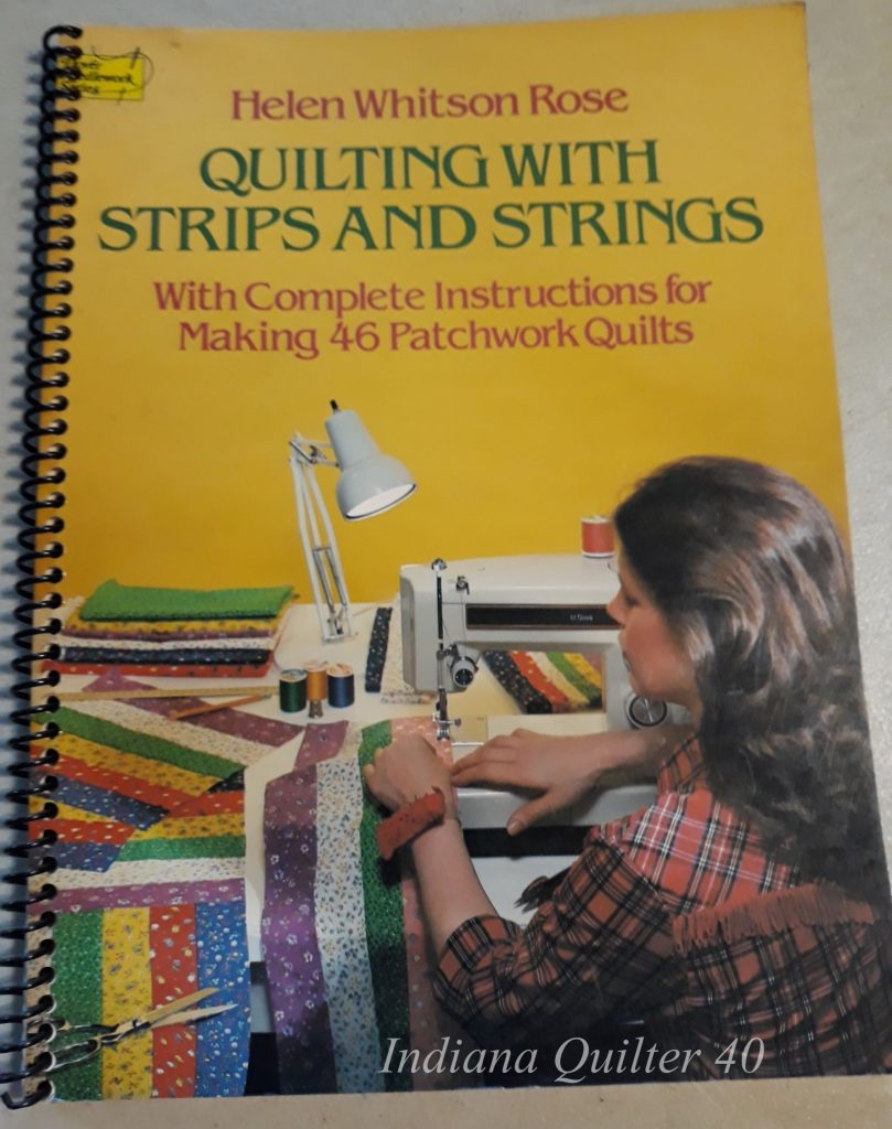Quilting with Strips and Strings.