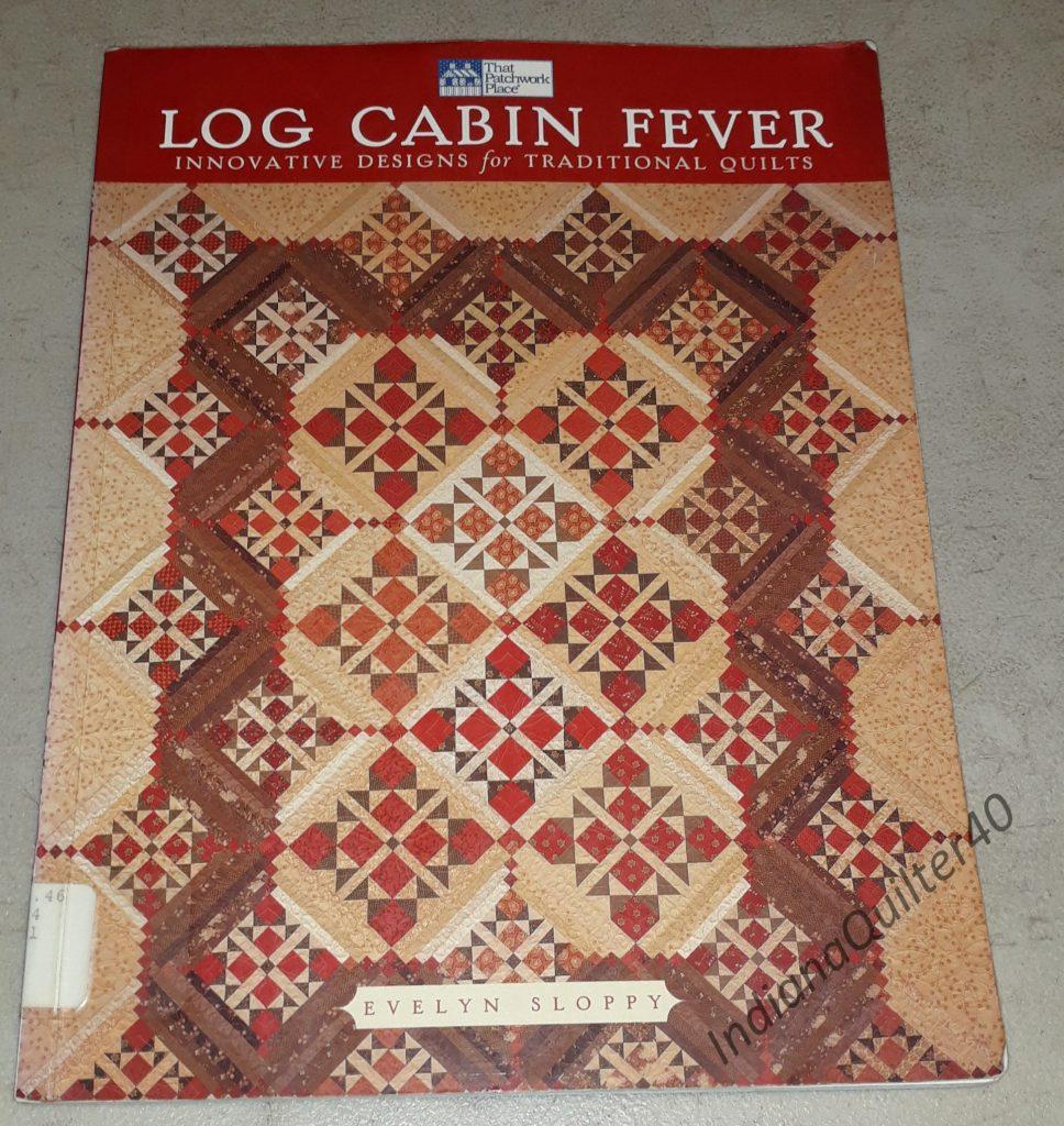 Log Cabin Fever